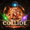 Realms Collide: The Burning Darkness [RC]